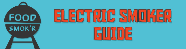 Electric Smoker Guide Banner